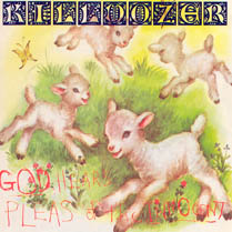 God Hears Pleas of the Innocent | Killdozer