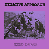 Tied Down | Negative Approach
