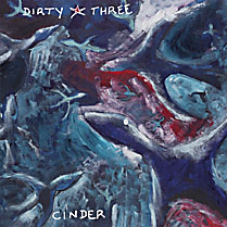 Cinder | Dirty Three