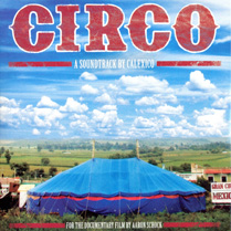 Circo - A Soundtrack by Calexico | Calexico