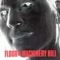 Machinery Hill | Flour